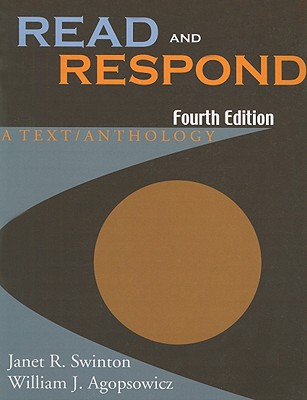 Read and Respond By Swinton, Janet R./ Agopsowicz, William J.
