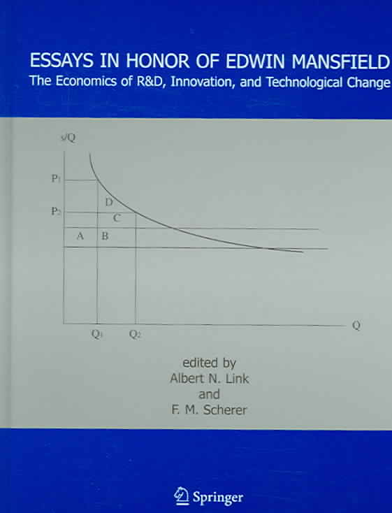 Essays in Honor of Edwin Mansfield By Mansfield, Edwin (EDT)/ Scherer, Frederic M. (EDT)/ Link, Albert N. (EDT)/ Scherer, F. M. (EDT)